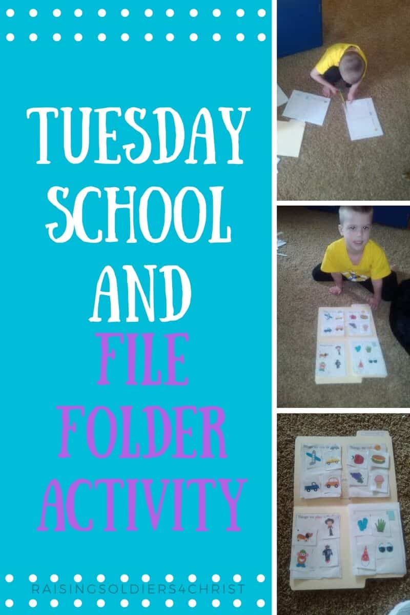 Tuesday School and File Folder Activity