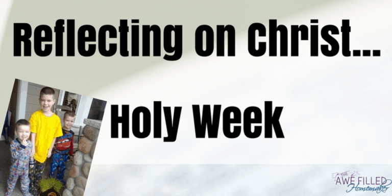 Reflecting on Christ….Holy Week