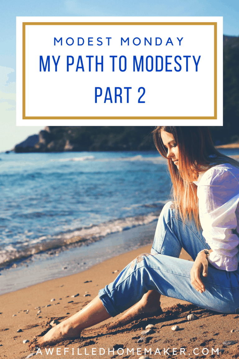 Modest Monday….My Path to Modesty Part 2