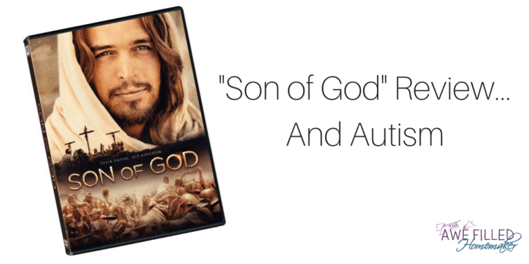 """Son of God"" Review and Autism"