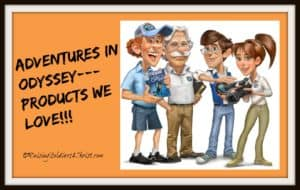 Adventures in Odyssey Products We Love