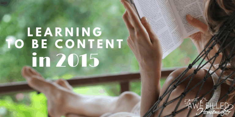 Learning to Be Content in 2015!!!