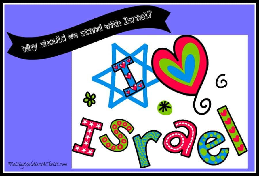 Why Should We Stand With Israel