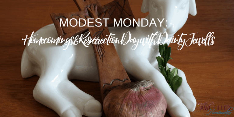 Modest Monday: Homecomings & Resurrection Day with Dainty Jewells