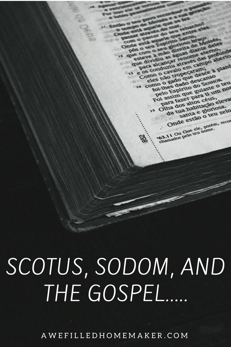 SCOTUS, SODOM, AND THE GOSPEL.....