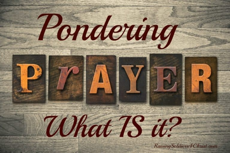 Pondering Prayer: What IS Prayer