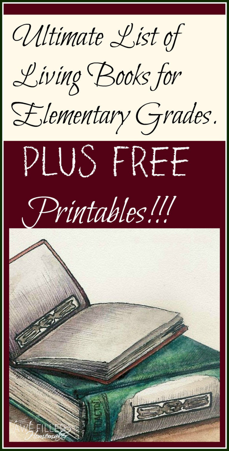 Ultimate List of Living Books for Elementary Grades. Plus-Free Printable!