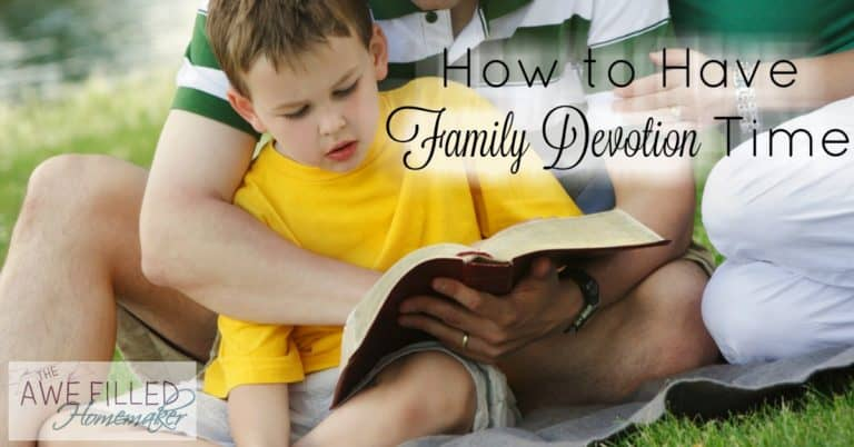 How to Have a Family Devotion Time