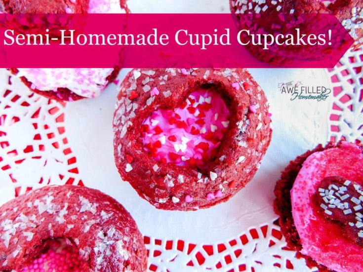 Semi Homemade Cupid Cupcakes