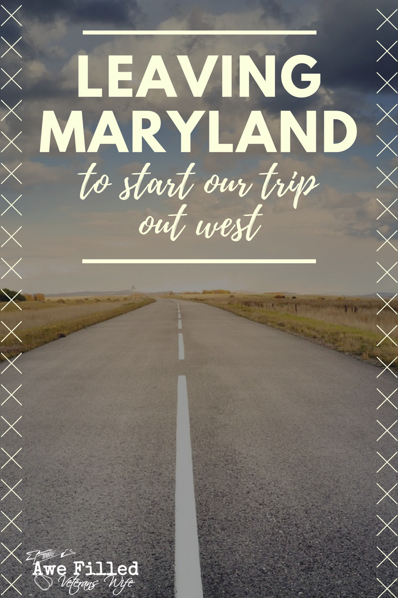 Leaving Maryland to Start Our Trip Out West (2)