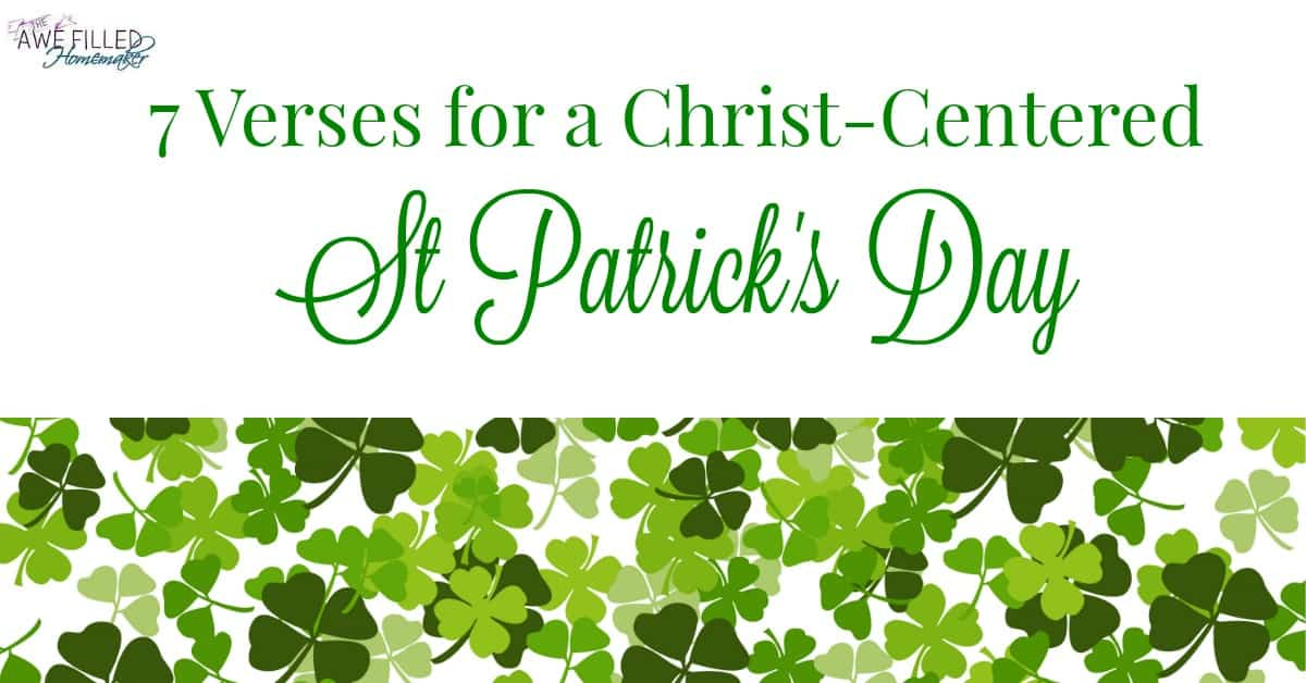 7 Verses For A Christ Centered St. Patricks Day