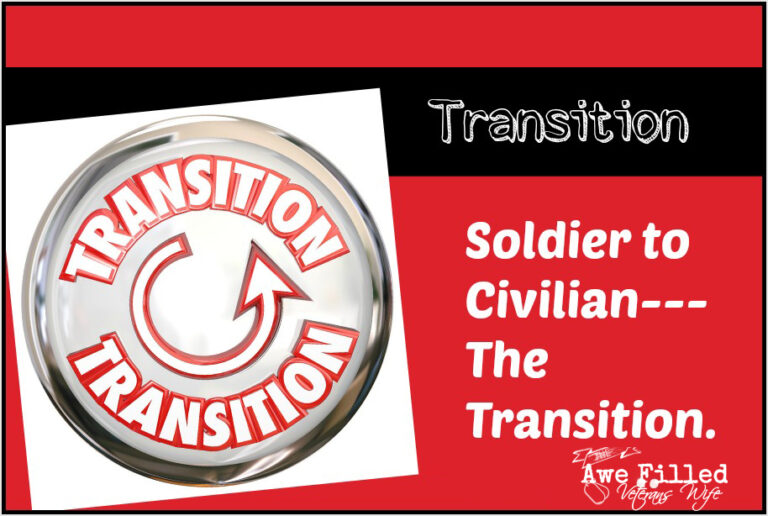 Soldier to Civilian (Part 3) – The Transition