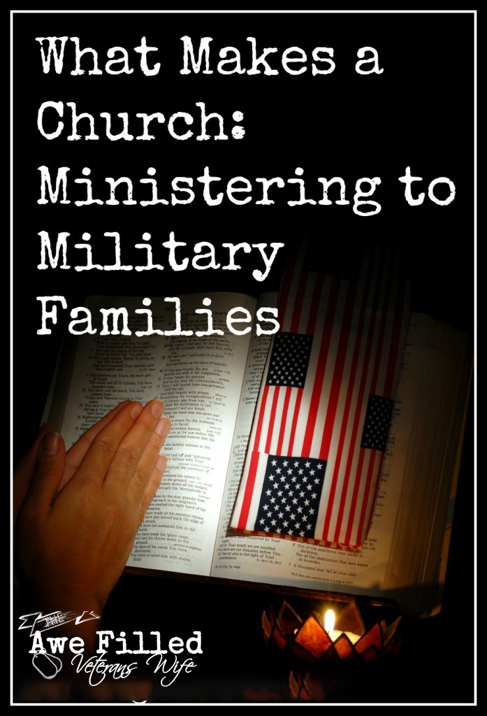 What Makes a Church-Ministering to Military Families
