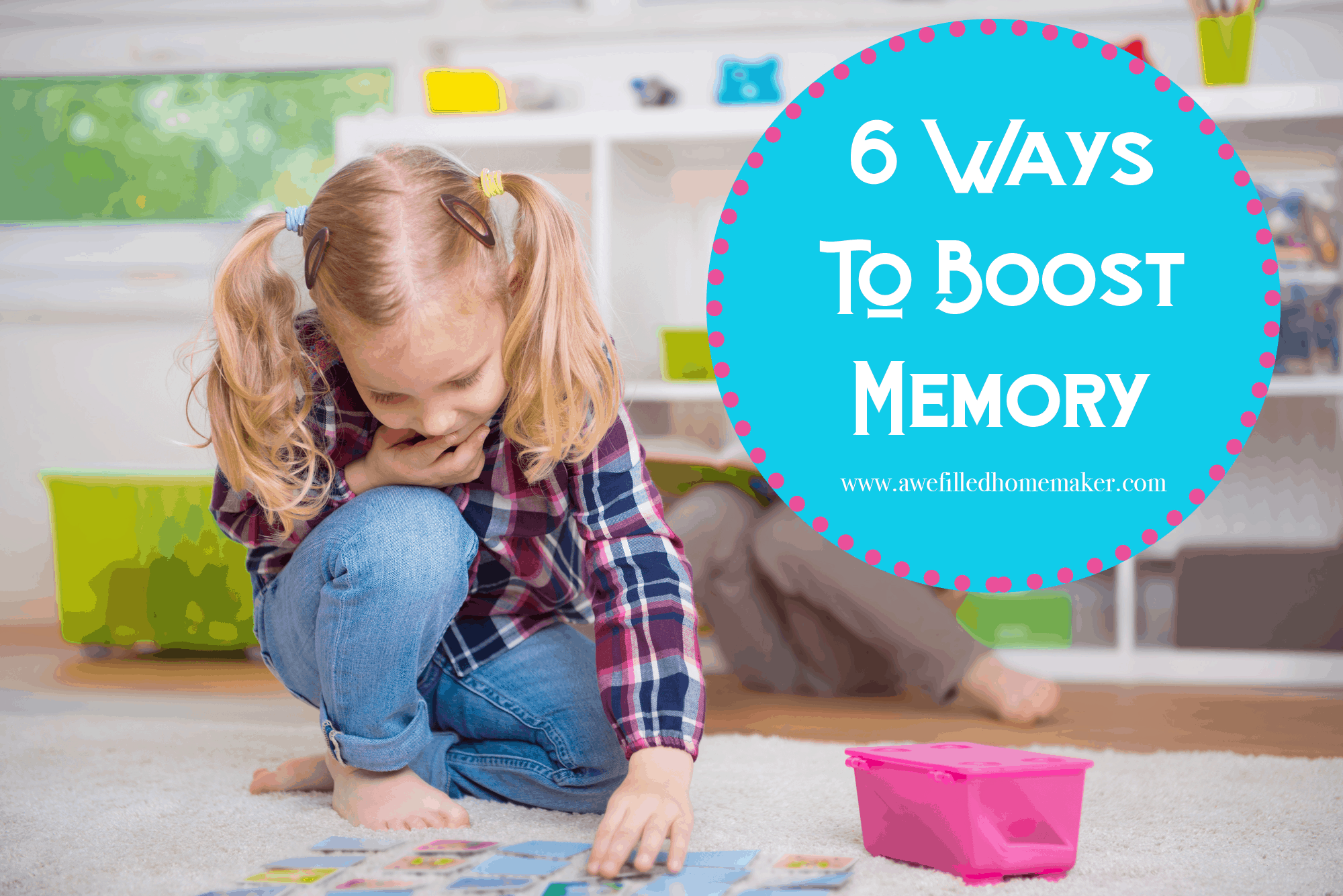 Six Ways to Boost Memory