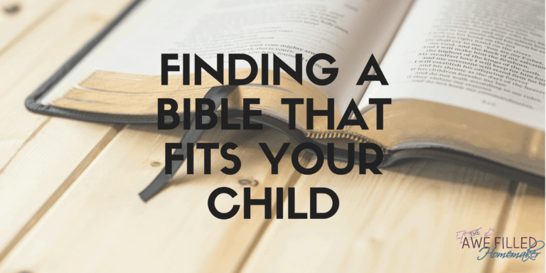 Finding a Bible that Fits Your Child