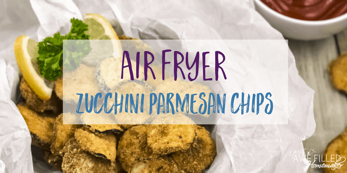 Air Fryer Zucchini chip recipe that makes the perfect snack