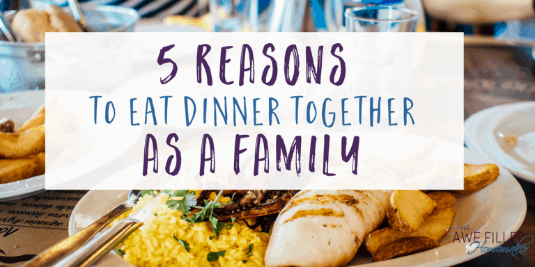 5 Reasons to Eat Dinners Together as a Family