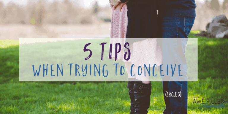 5 Tips When Trying To Conceive