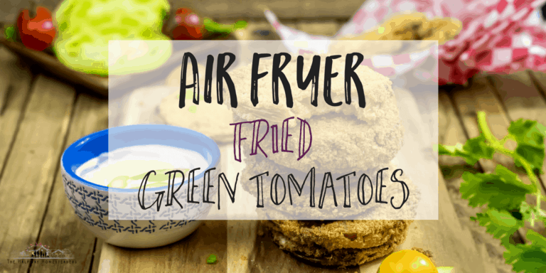 Air Fryer- Fried Green Tomatoes