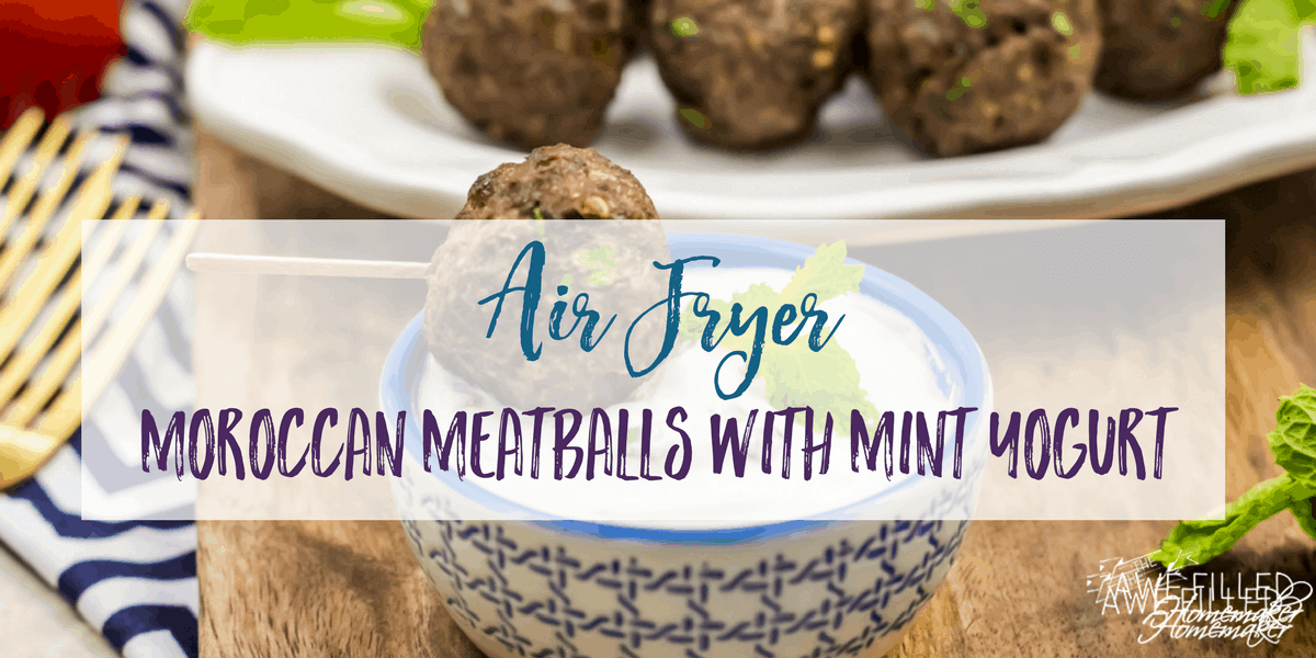 Air Fryer Moroccan Meatballs With Mint Yogurt