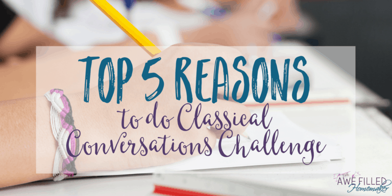 Top 5 Reasons to do Classical Conversations Challenge