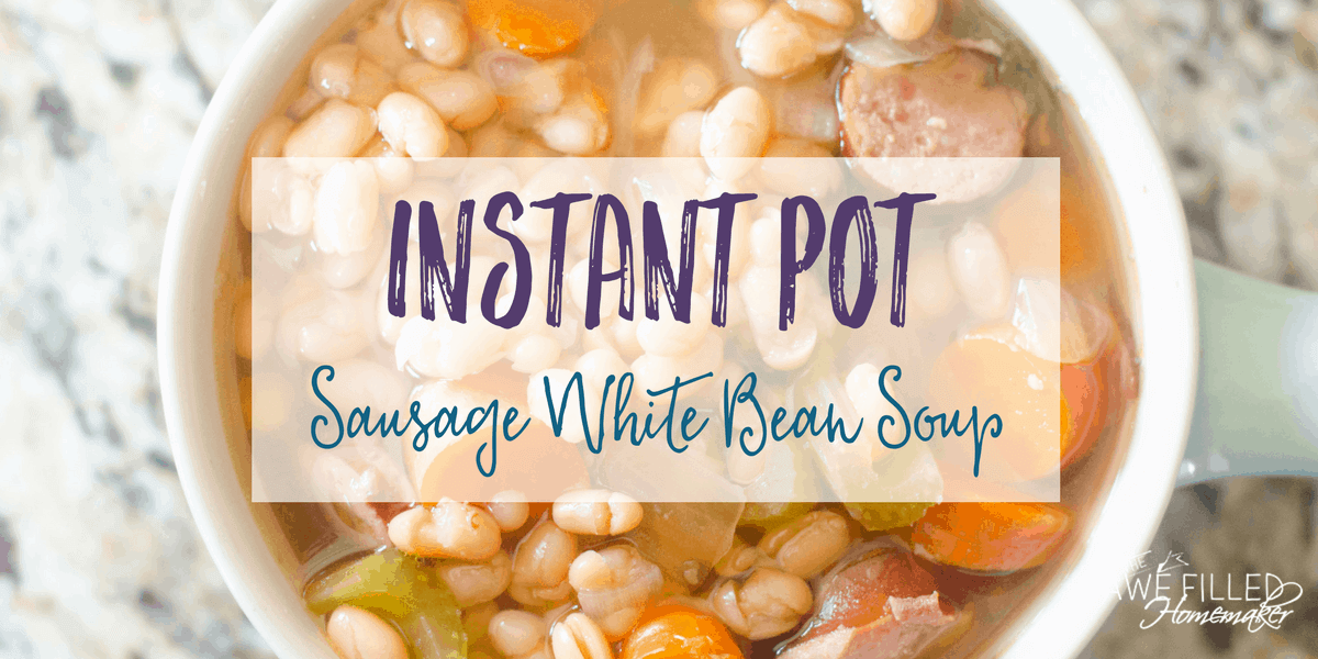 Instant Pot White Bean Sausage Soup!