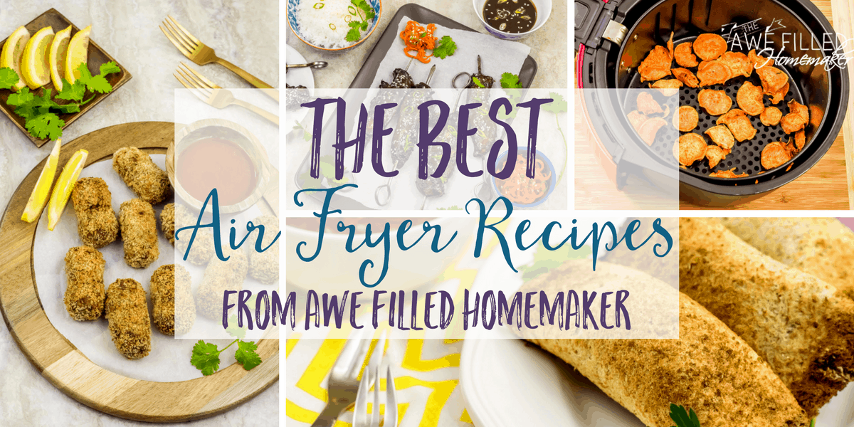 best Air Fryer Recipes that are popular with my readers