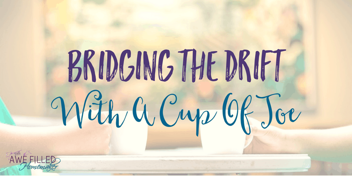 Bridging the Drift With a Cup of Joe