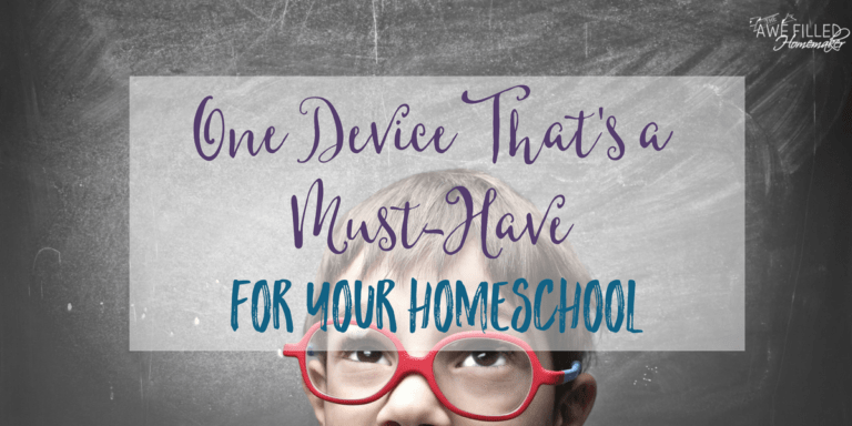 One Device That's A Must-Have For Your Homeschool