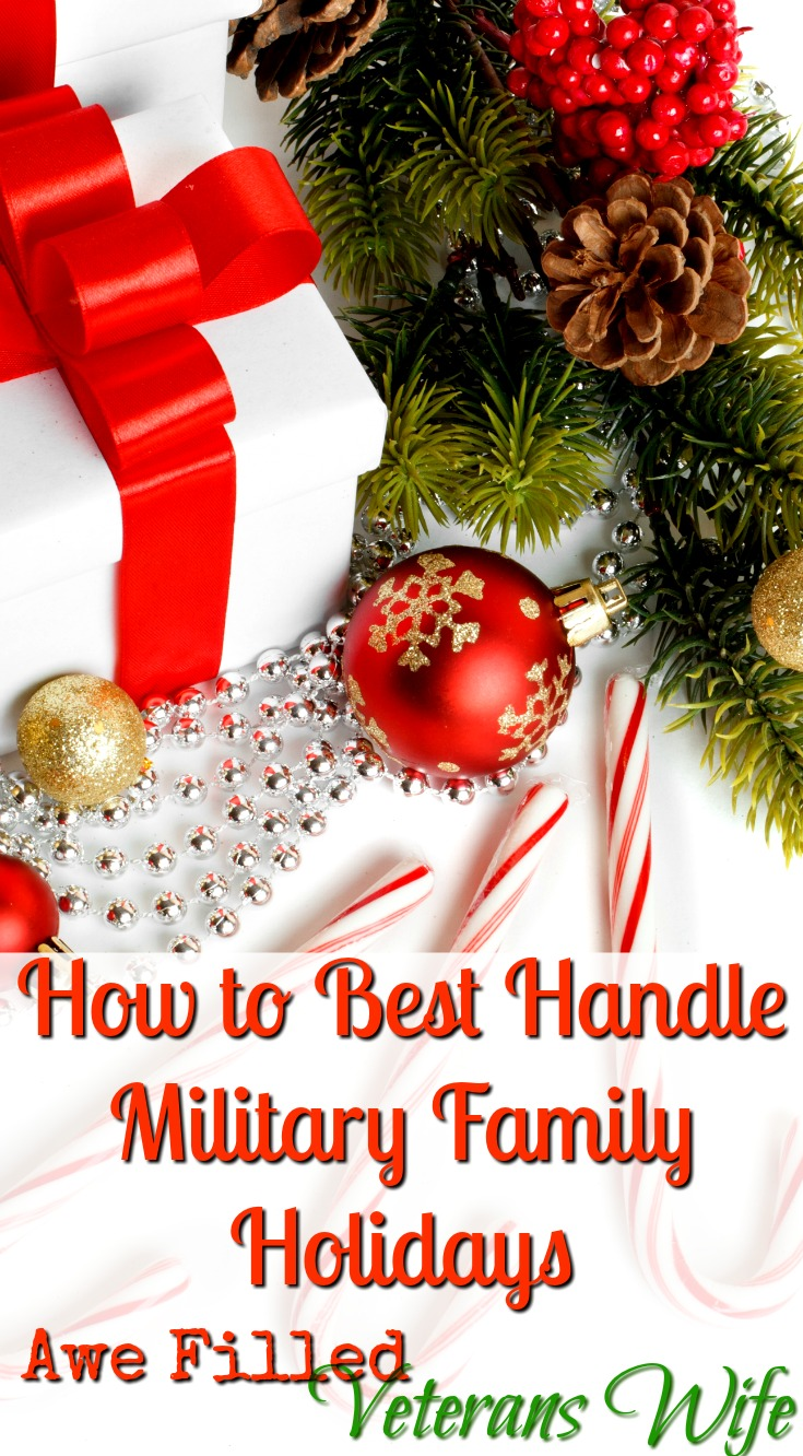 Military family holidays can be even more stressful than typical family holidays, but the unique challenges of military life don't have to dampen the joy. #VeteranWife #MilitarySpouse #MilitaryFamilyHolidays #ArmyWifeLife