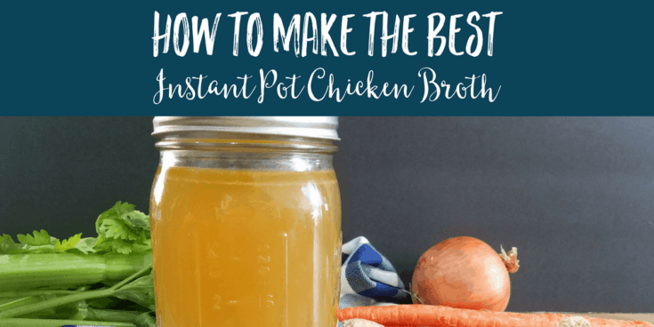 How To Make The Best Instant Pot Bone Broth