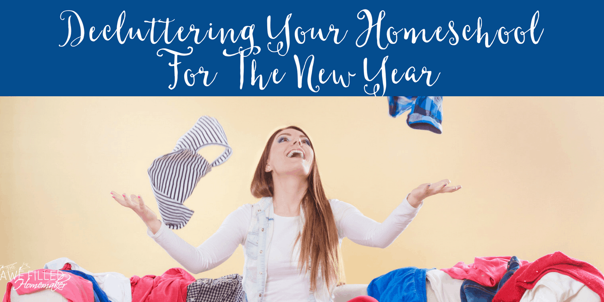 Decluttering Your Homeschool for the New Year