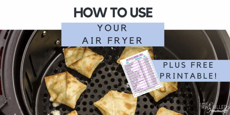 How To Use Your Air Fryer
