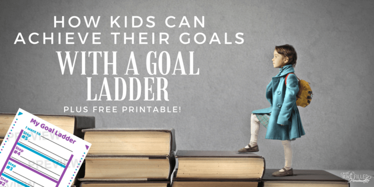 How Kids Can Achieve Their Goals with a Goal Ladder