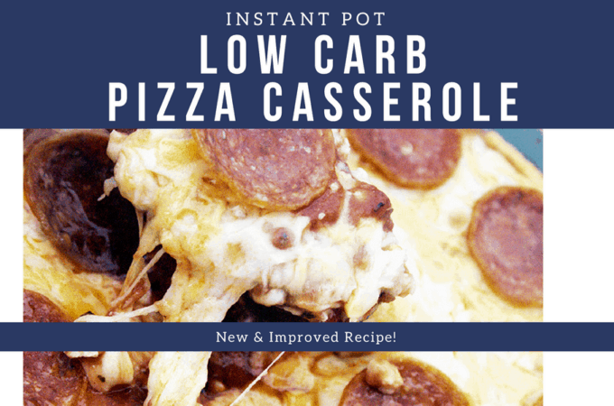 instant pot low carb pizza casserole is easy to make and delicious