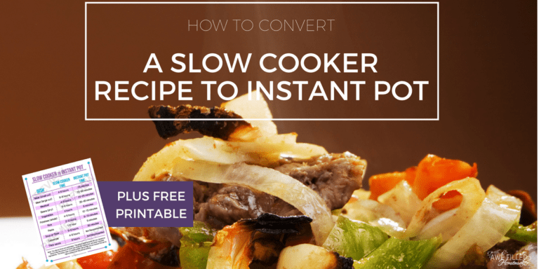 Converting Slow Cooker Recipes To Instant Pot