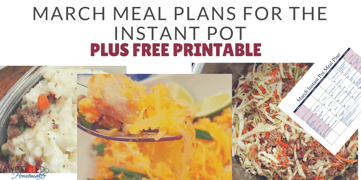 March Meal Plans For The Instant Pot