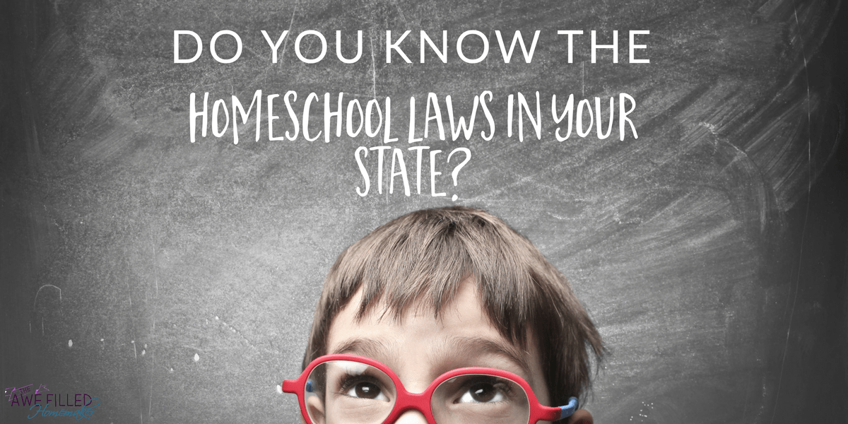 Do You Know The Homeschool Laws In Your State