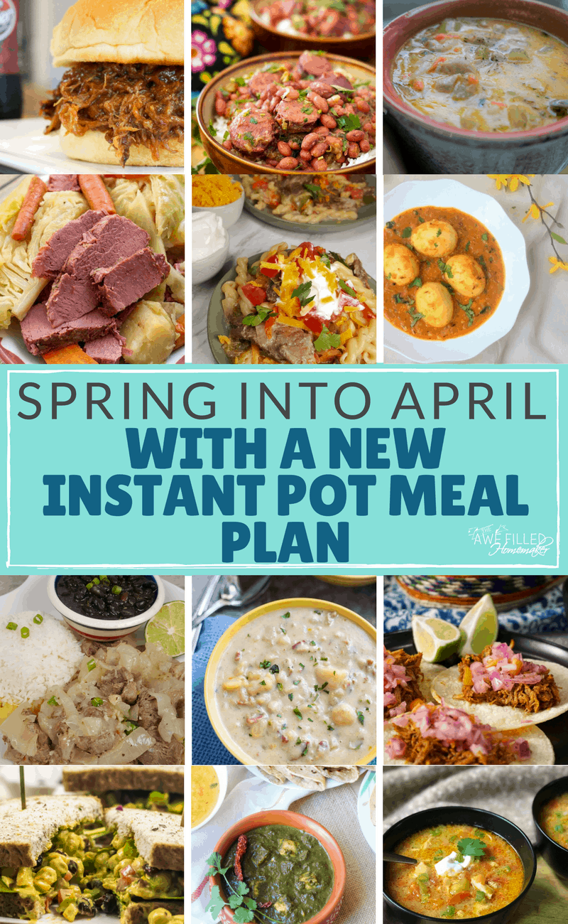 Spring Into April With A New Instant Pot Meal Plan