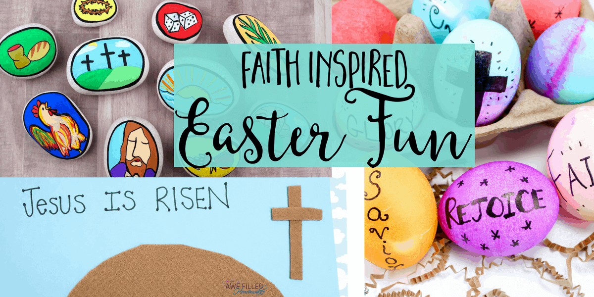 Faith Inspired Easter Fun