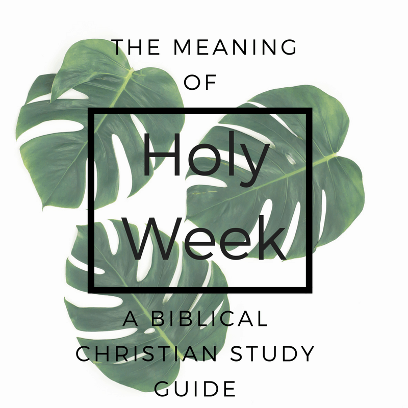 The Meaning Of Holy Week For Christians