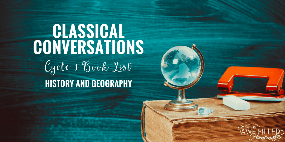 Classical Conversations Cycle 1 Book List (History + Geography)