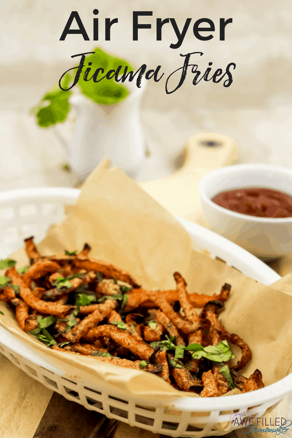 Air Fryer Jicama Fries!