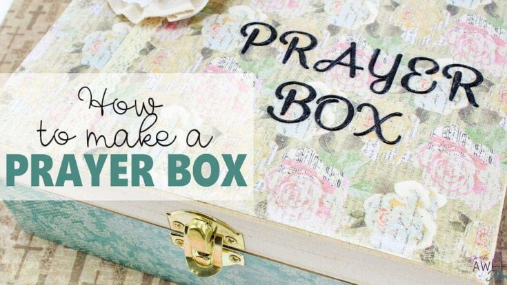 How to Make Your Own Prayer Box