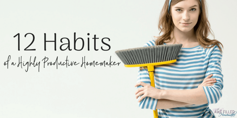 12 Habits of A Highly Productive Homemaker
