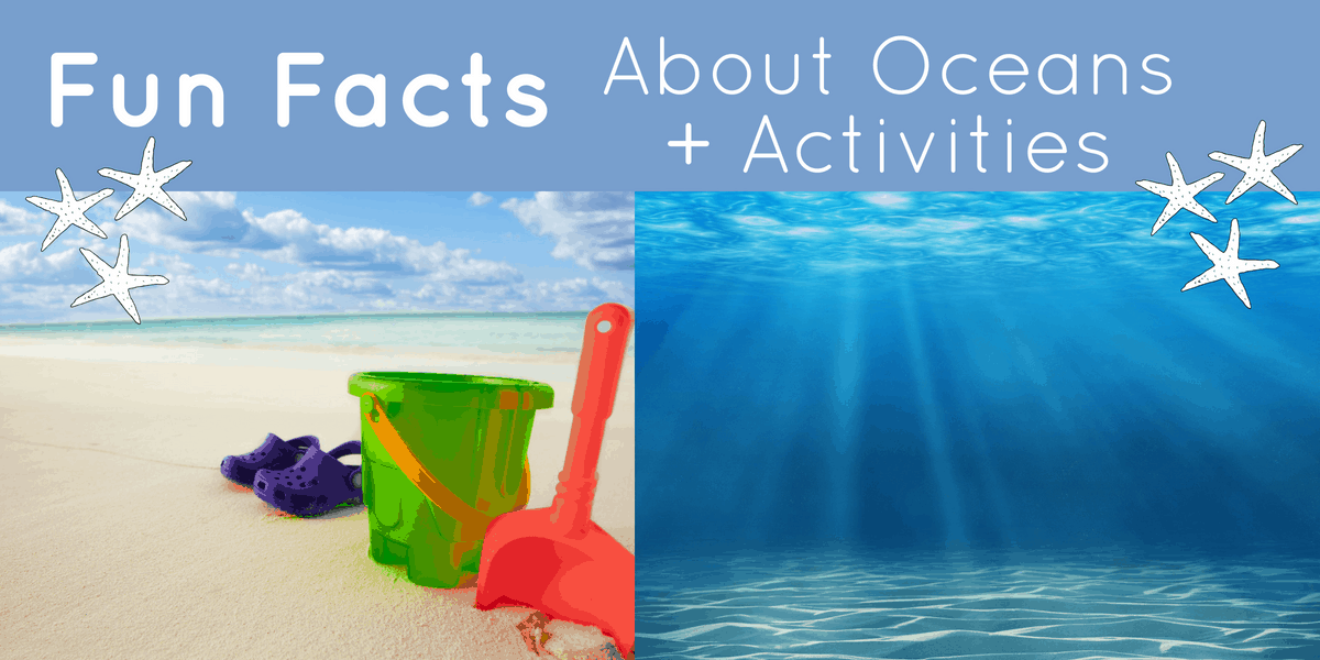 Fun Facts About Oceans +Activities