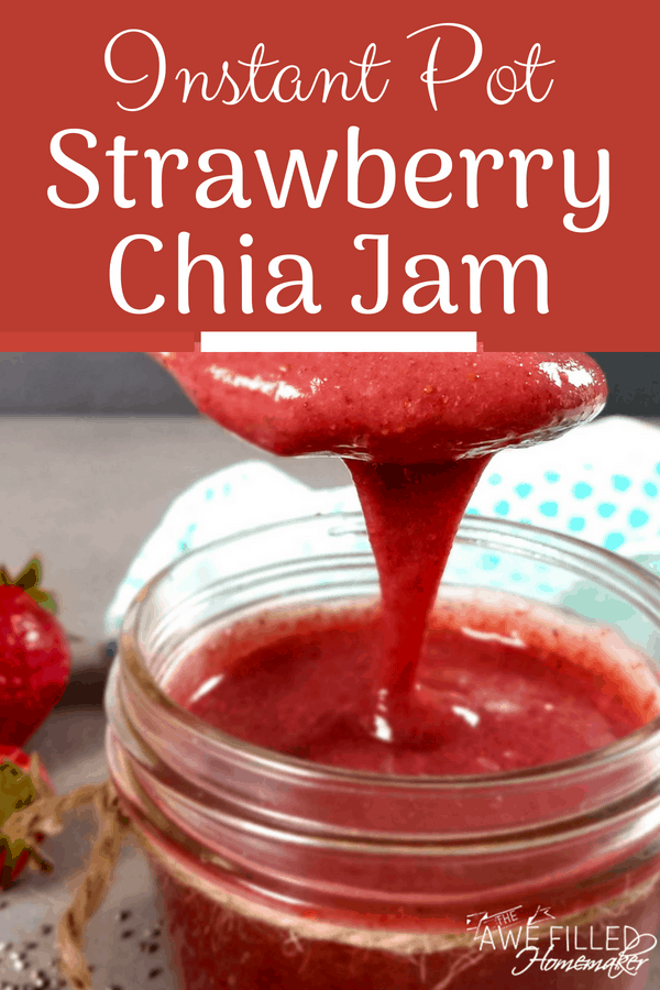 Instant Pot Strawberry Chia Jam