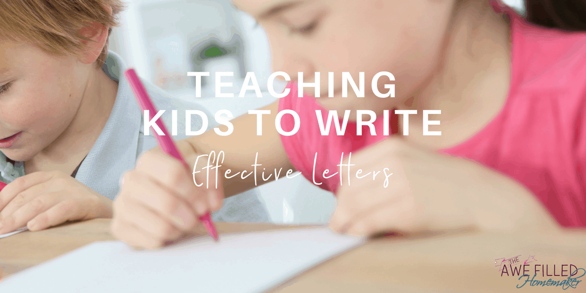 Teaching Kids To Write Effective Letters