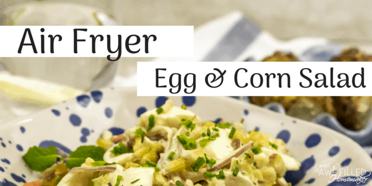 Air Fryer Egg & Corn Salad
