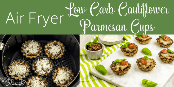 Air Fryer Low Carb Cauliflower Parmesan Cups